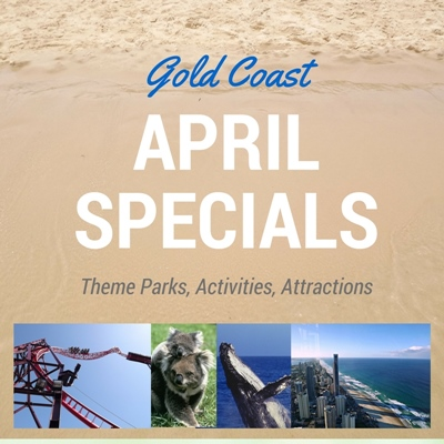 Gold Coast Holidays in April - Deals and Specials
