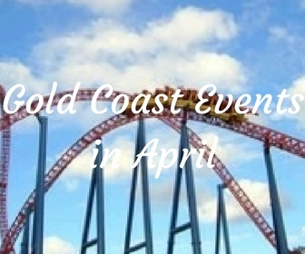 Gold Coast events in April