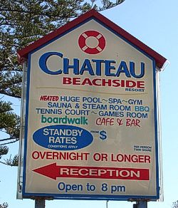 Chateau Beachside Hotel Sign shows some of the features of this hotel.