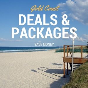 Gold Coast Deals, Packages and Specials