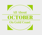 Find out about October in Gold Coast