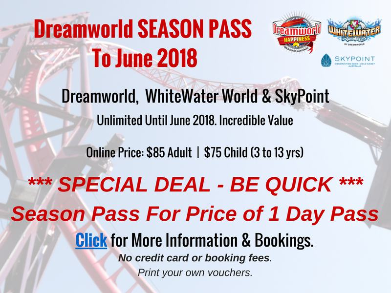 Dreamworld, WhiteWater World and SkyPoint UPGRADE OFFER for 1 Day Ticket.