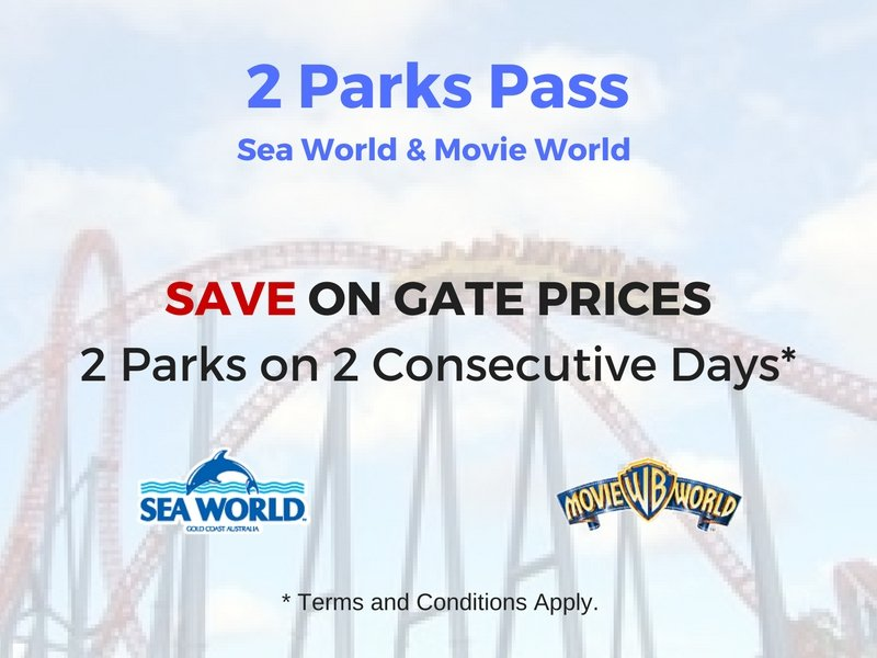 2 Days, 2 Parks. Cheapest option to visit both Sea World and Movie World.