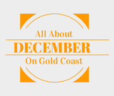 Find out about December in Gold Coast
