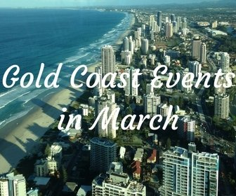 Gold Coast events in March
