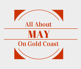 Find out about May in Gold Coast