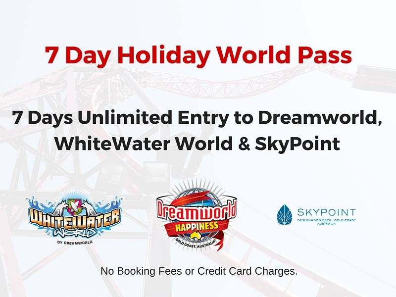 Dreamworld, WhiteWater World and SkyPoint  Top Deal.