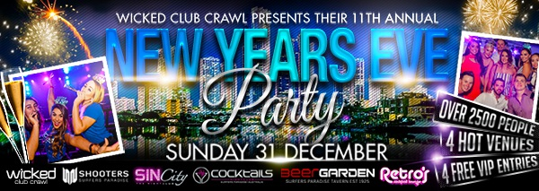 Wicked Club Crawl Gold Coast NYE 2017